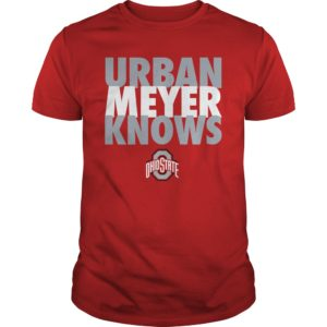 Urban Meyer Knows shirt 300x300 - Urban Meyer Knows Shirt, Guys tee, Hoodie