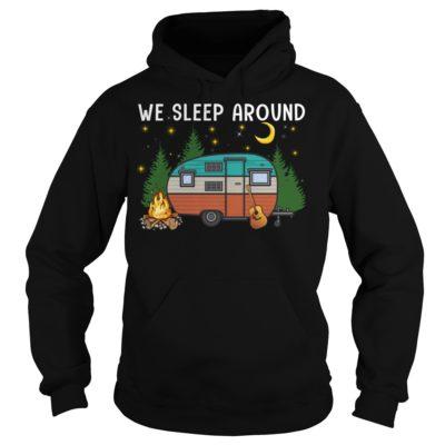 We Sleep Aro 400x400 - We Sleep Around Camping shirt, long sleeve