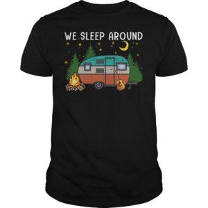 We Sleep Around Shirt 300x300 - We Sleep Around Camping shirt, long sleeve