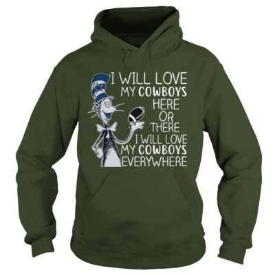 103 400x400 - Dr Seuss I Will love my Cowboys Here or there shirt, hoodie, tank