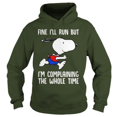 106 1 400x400 - Snoopy Fine I'll Run I'm Complaining The Whole Time t-shirt, hoodie