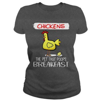 11 16 400x400 - Chickens The Pet That Poops Breakfast shirt, guys tee, ladies tee