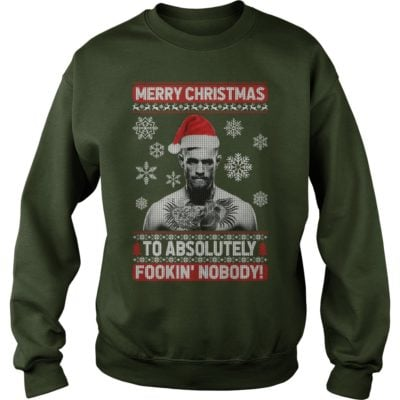 124 400x400 - Conor McGregor Merry Christmas To Absolutely Fookin' Nobody shirt, sweater