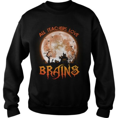 222 8 400x400 - All Teachers Love Brains shirt, hoodie, long sleeve, sweater