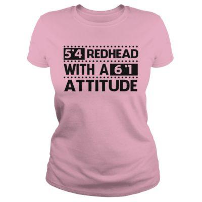 9 9 400x400 - 5'4 Redhead with a 6'1 Attitude shirt, ladies tee, hoodie, tank top