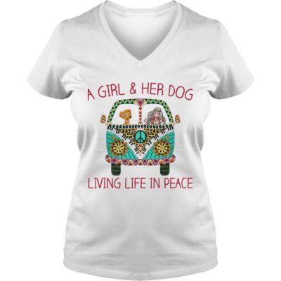 99 4 400x400 - A Girl & Her Dog Living Life In Peace shirt, hoodie, ladies tee, tank