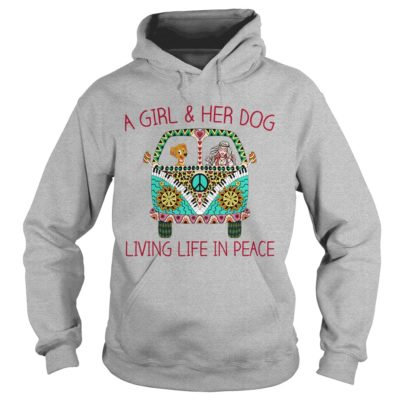 999 4 400x400 - A Girl & Her Dog Living Life In Peace shirt, hoodie, ladies tee, tank