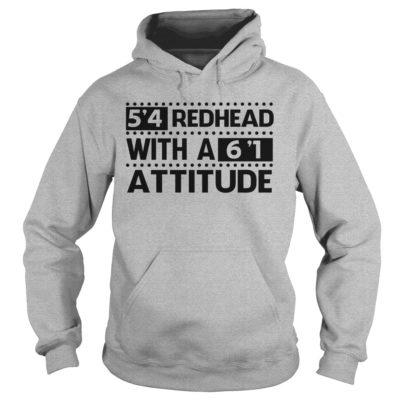 999 8 400x400 - 5'4 Redhead with a 6'1 Attitude shirt, ladies tee, hoodie, tank top