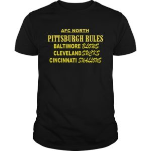 AFC North Pittsburgh Rules Baltimore Blows Cleveland Suck t shirt 300x300 - AFC North Pittsburgh Rules Baltimore Blows Cleveland Suck t-shirt, hoodie