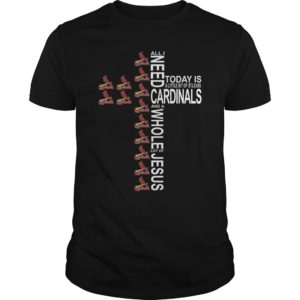 All I Need Today Is A Little Bit Of Louis Cardinals and A Whole Lot Of Jesus t shirt 300x300 - All I Need Today Is A Little Bit Of Cardinals and A Whole Lot Of Jesus t-shirt