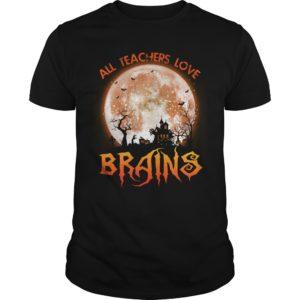 All Teachers Love Brains shirt 300x300 - All Teachers Love Brains shirt, hoodie, long sleeve, sweater