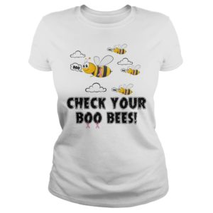 Breast Cancer Check Your Boo Bees t shirt 300x300 - Breast Cancer Check Your Boo Bees t-shirt, ladies tee, hoodie, LS