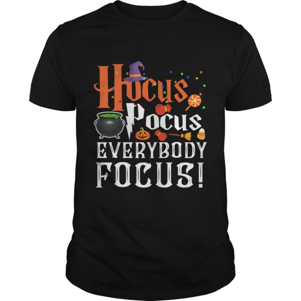 Hocus Pocus Everybody Focus t shirt 600x600 - Hocus Pocus Everybody Focus shirt, long sleeve, hoodie, sweater