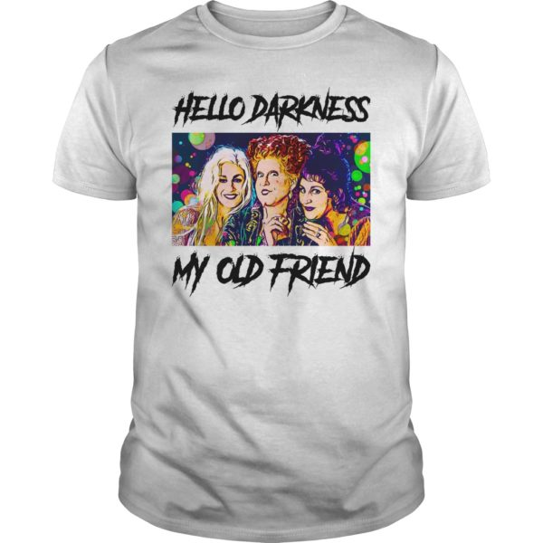 Hocus Pocus Hello Darkness My Old Friend shirt 600x600 - Hocus Pocus Hello Darkness My Old Friend shirt, hoodie, long sleeve