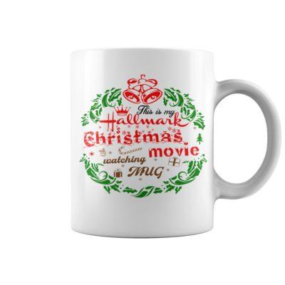 This is my Hallmark Christmas movie watching Mug 400x400 - This is My Hallmark Christmas Movie Watching mug