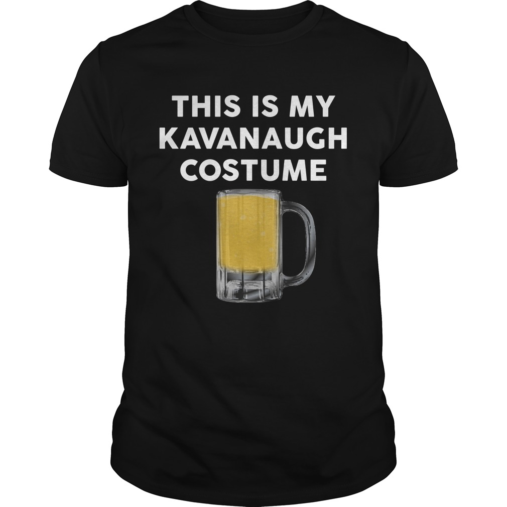 Beer This is my Kavanaugh Costume shirt - Beer This is my Kavanaugh Costume shirt, hoodie, guy stee, sweater