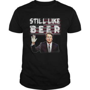 Brett Kavanaugh Still Like Beer shirt 300x300 - Brett Kavanaugh Still Like Beer shirt, guys tee, hoodie, long sleeve