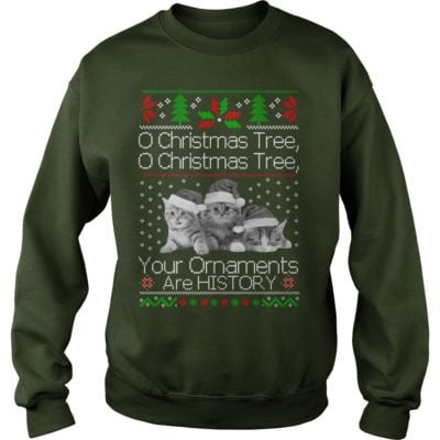Cat O Christmas Tree your Ornaments are history sweater 400x400 - Cat O Christmas Tree your Ornaments are history sweatshirt, hoodie, LS