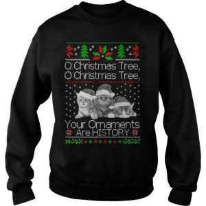 Cat O Christmas Tree your Ornaments are history sweatshirt 300x300 - Cat O Christmas Tree your Ornaments are history sweatshirt, hoodie, LS