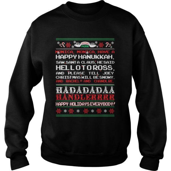 Central perk Monica Monica have a happy Hanukkah Christmas sweatshirt 600x600 - Central perk Monica Monica have a happy Hanukkah Christmas sweatshirt, hoodie