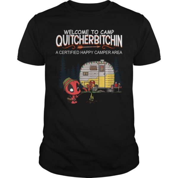 Deadpool Welcome to camp Quitcherbitchin t shirt 600x600 - Deadpool Welcome to camp Quitcherbitchin shirt, hoodie, sweater