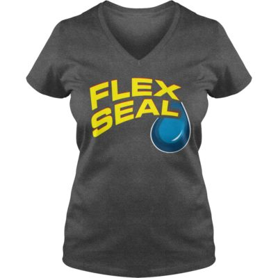 Flex Seal ladies v neck 400x400 - Flex Seal shirt, hoodie, long sleeve, tank top