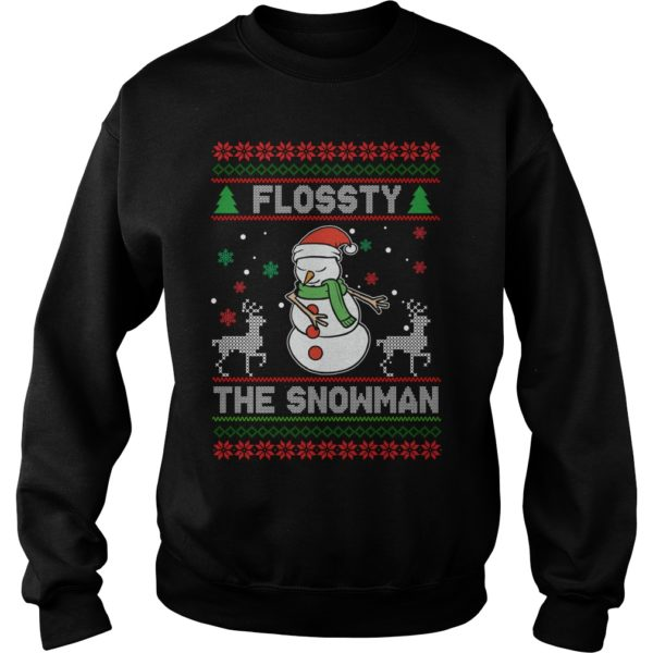 Flossy the Snowman Christmas sweatshirt 600x600 - Flossty the Snowman Christmas sweatshirt, t-shirt, hoodie