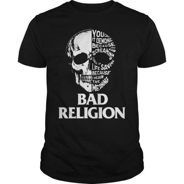 Skull Bad Religion shirt 600x600 - Skull Bad Religion shirt, guys tee, long sleeve, hoodie