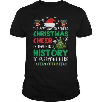 The best way to spread Christmas Cheer Is teaching history to everyone here sweatshirt Copy 400x400 - The best way to spread Christmas Cheer Is teaching history sweatshirt