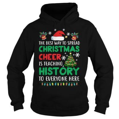The best way to spread Christmas Cheer Is teaching history to everyone here sweatshirtvv 400x400 - The best way to spread Christmas Cheer Is teaching history sweatshirt