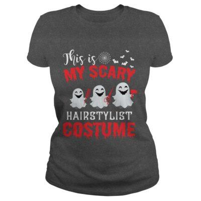 This is my Scary Hairstylist Costume ladies tee 400x400 - This is my Scary Hairstylist Costume shirt, long sleeve, sweatshirt