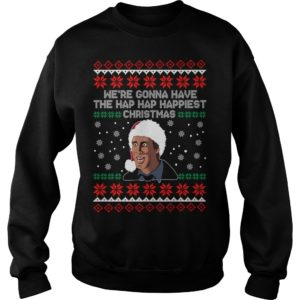 Were gonna have the hap hap happiest Christmas sweatshirt 300x300 - We're gonna have the hap hap happiest Christmas sweatshirt