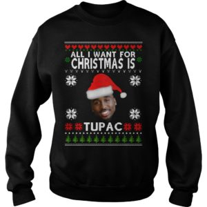 All I want for Christmas is Tupac sweater 300x300 - All I want for Christmas is Tupac sweater, hoodie, t-shirt