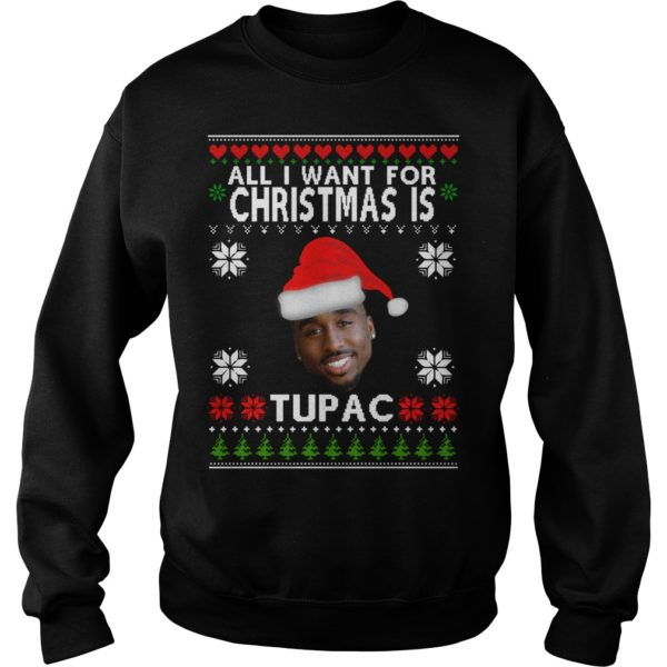 All I want for Christmas is Tupac sweater 600x600 - All I want for Christmas is Tupac sweater, hoodie, t-shirt