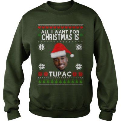 All I want for Christmas is Tupac sweatshirt 400x400 - All I want for Christmas is Tupac sweater, hoodie, t-shirt