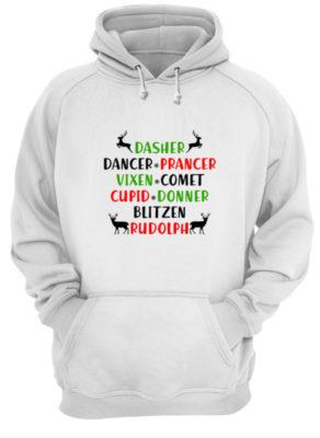 Dasher Dancer Prancer Vixen Comet Cupid Donner Blitzen Rudolph hoodie 292x400 - Dasher Dancer Prancer Vixen Comet Cupid Donner Blitzen Rudolph shirt