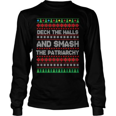 Deck the halls and smash the Patriarchy ugly Christmas long sleeve 400x400 - Deck the halls and smash the Patriarchy ugly Christmas sweater, hoodie