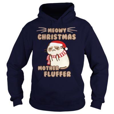 Meowy Christmas Mother Fluffer hoodie 400x400 - Meowy Christmas Mother fluffer sweatshirt, long sleeve, hoodie, ladies tee
