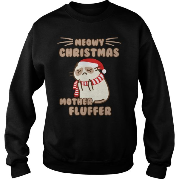 Meowy Christmas Mother Fluffer sweater 600x600 - Meowy Christmas Mother fluffer sweatshirt, long sleeve, hoodie, ladies tee