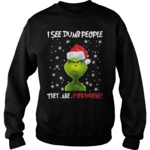 The Grinch I see Dumb people they are everywhere sweater 300x300 - The Grinch I see Dumb people they are everywhere sweater, hoodie