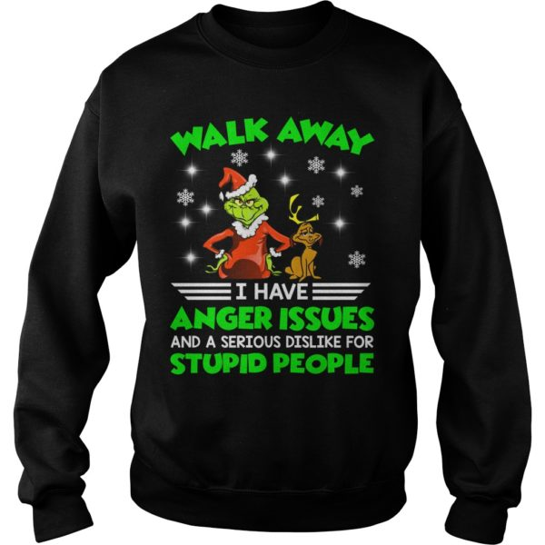 The Grinch Walk away I have anger Issues and a serious Dislike for stupid people t shirt 600x600 - The Grinch Walk away I have anger Issues Christmas sweater