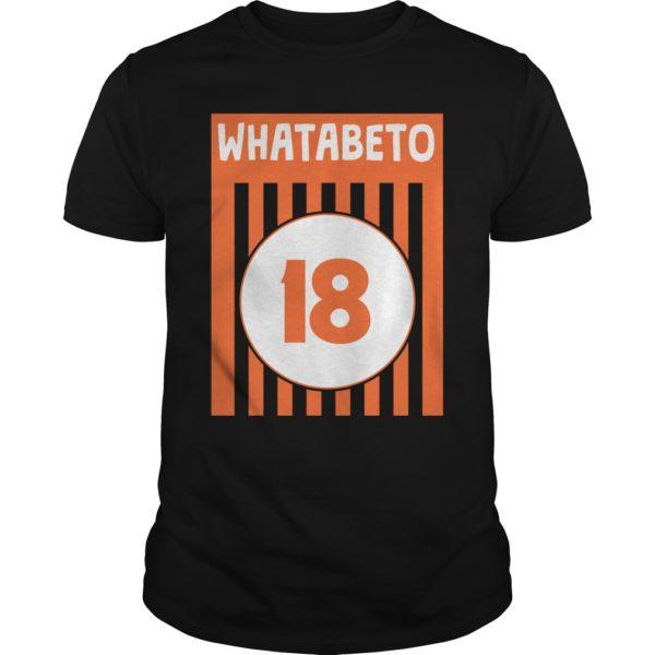 Whatabeto 18 shirt 600x600 - Whatabeto 18 shirt , guys tee, ladies tee, hoodie, sweater