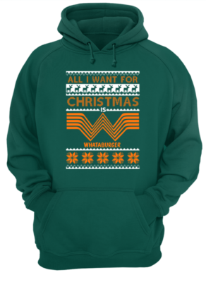 all i want for christmas is whataburger sweatshirt unisex hoodie bottle green front 292x400 - All I want for Christmas is Whataburger sweatshirt, long sleeve