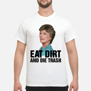 rue mcclanahan eat dirt and die trash shirt men s t shirt white front 300x300 - Rue McClanahan Eat dirt and die trash shirt, guys tee, ladies tee, hoodie