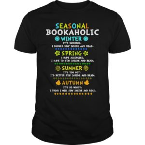 Seasonal bookaholic winter spring summer autumn shirt 300x300 - Seasonal bookaholic winter spring summer autumn shirt