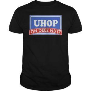 Uhop on deez nutz shirt 300x300 - Uhop on deez nutz shirt, hoodie