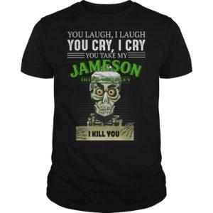 You laugh i laugh you cry i cry you take my Jameson Irish Whiskey shirt 300x300 - Skeleton you laugh i laugh you cry i cry Jameson Irish Whiskey shirt