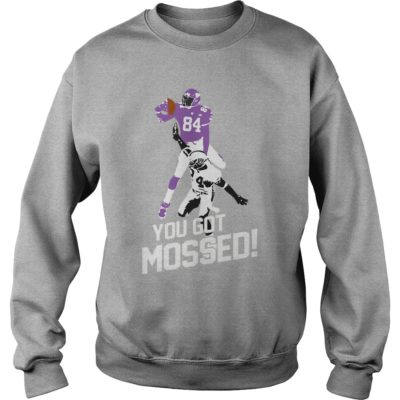 you got mossed shirtyou got mossed shirt 400x400 - You got mossed shirt, hoodie