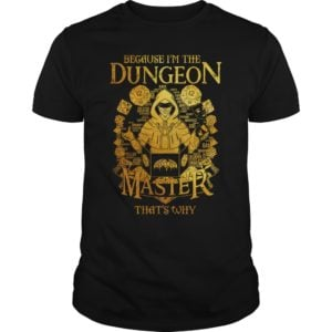 Because im the dungeon master shirt 300x300 - Because i'm the Dungeon Master that's why shirt