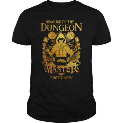 Because im the dungeon master shirt 400x400 - Because i'm the Dungeon Master that's why shirt